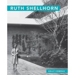 Ruth Shellhorn, Masters of Modern Landscape Design by Kelly Comras, 9780820349633.