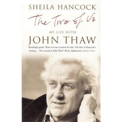The Two of Us, My Life with John Thaw by Sheila Hancock, 9780747577096.