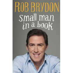 Small Man in a Book by Rob Brydon, 9780718158095.