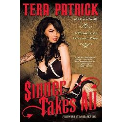 Sinner Takes All, A Memoir of Love and Porn by Tera Patrick, 9781592406074.