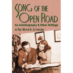 Song of the Open Road, An Autobiography and Other Writings by Paul Weston, 9781593932879.
