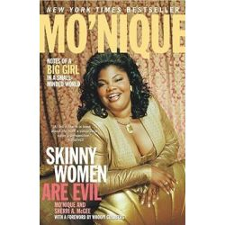 Skinny Women Are Evil, Notes of a Big Girl in a Small-minded World by Sherri A. McGee, 9780743244565.