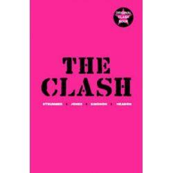 "The ""Clash"", Strummer, Jones, Simonon, Headon by The Clash, 9781848871977."