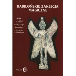 Babilońskie zaklęcia magiczne - Krystyna Łyczkowska