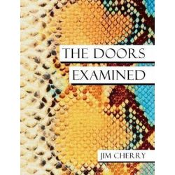 The Doors Examined by Jim Cherry, 9781909125124.