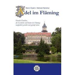 Bücher: Adel im Fläming  von Árpád Baron Nahodyl Neményi