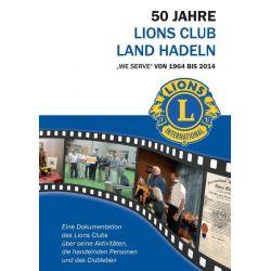 Bücher: 50 Jahre Lions Club Land Hadeln  von Ralf Drossner