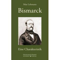 Bücher: Bismarck  von Max Lehmann