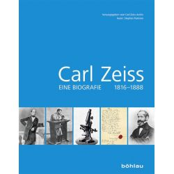Bücher: Carl Zeiss 1816-1888  von Stephan Paetrow