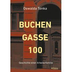 Bücher: Buchengasse 100  von Oswalda Tonka