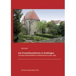 Bücher: Das Franziskanerkloster in Stadthagen  von Udo Jobst