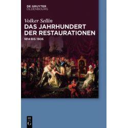 Bücher: Das Jahrhundert der Restaurationen  von Volker Sellin