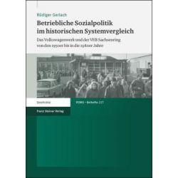 Bücher: Betriebliche Sozialpolitik im historischen Systemvergleich  von Rüdiger Gerlach