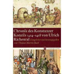 Bücher: Chronik des Konstanzer Konzils 1414-1418 von Ulrich Richental  von Ulrich Richental