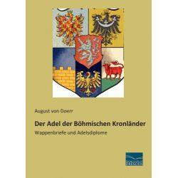 Bücher: Der Adel der Böhmischen Kronländer