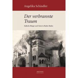 Bücher: Der verbrannte Traum  von Angelika Schindler