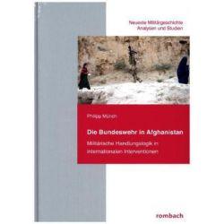 Bücher: Die Bundeswehr in Afghanistan  von Philipp Münch