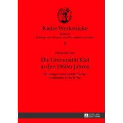 Bücher: Die Universität Kiel in den 1960er Jahren  von Stefan Bichow