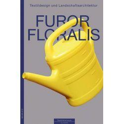 Bücher: Furor Floralis