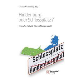 Bücher: Hindenburg- oder Schlossplatz?