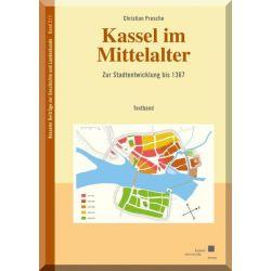 Bücher: Kassel im Mittelalter  von Christian Presche