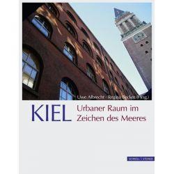 Bücher: KIEL. Urbaner Raum im Zeichen des Meeres