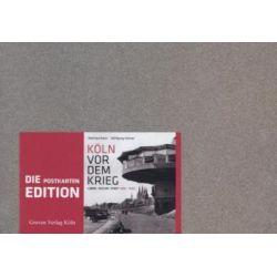 Bücher: Köln vor dem Krieg - Postkartenedition  von Reinhard Matz,Wolfgang Vollmer
