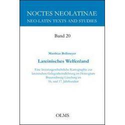 Bücher: Lateinisches Welfenland  von Matthias Bollmeyer