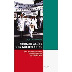 Bücher: Medizin gegen den Kalten Krieg  von Claudia Kemper