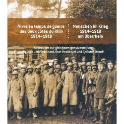 Bücher: Menschen im Krieg. 1914-1918 am Oberrhein / Vivre en temps de guerre des deux côtés du Rhin 1914-1918