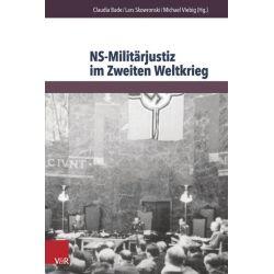 Bücher: NS-Militärjustiz im Zweiten Weltkrieg