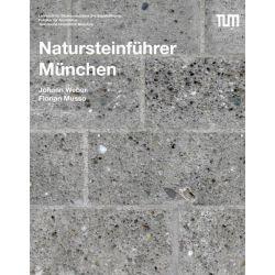 Bücher: Natursteinführer München  von Johann Weber,Florian Musso