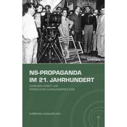 Bücher: NS-Propaganda im 21. Jahrhundert