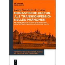 Bücher: Monastische Kultur als transkonfessionelles Phänomen