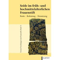 Bücher: Seide im früh- und hochmittelalterlichen Frauenstift