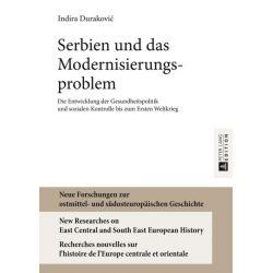 Bücher: Serbien und das Modernisierungsproblem  von Indira Durakovic