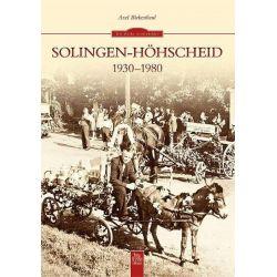 Bücher: Solingen-Höhscheid 1930-1980  von Axel Birkenbeul