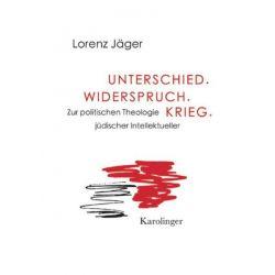 Bücher: Unterschied. Widerspruch. Krieg.  von Lorenz Jäger