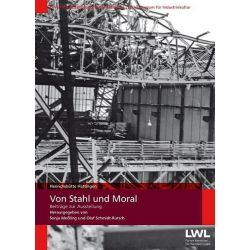 Bücher: Von Stahl und Moral