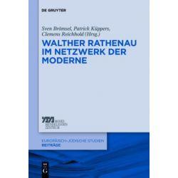 Bücher: Walther Rathenau im Netzwerk der Moderne