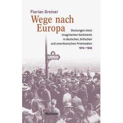 Bücher: Wege nach Europa  von Florian Greiner