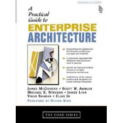 A Practical Guide to Enterprise Architecture, Coad Series by James McGovern, 9780131412750.