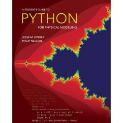 A Student's Guide to Python for Physical Modeling by Jesse M. Kinder, 9780691170503.