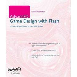 AdvancED Game Design with Flash, FRIENDS OF ED by Rex van der Spuy, 9781430227397.