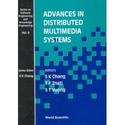 Advances in Distributed Multimedia Systems, Series on Software Engineering & Knowledge Engineering by Shi-Kuo Chang, 9789810235604.