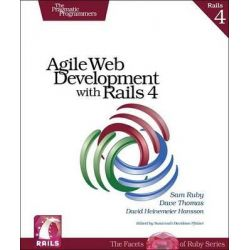 Agile Web Development with Rails 4, Pragmatic Programmers by Sam Ruby, 9781937785567.
