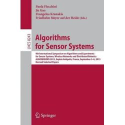 Algorithms for Sensor Systems, 9th International Symposium on Algorithms for Sensor Systems, Wireless AD HOC Networks an