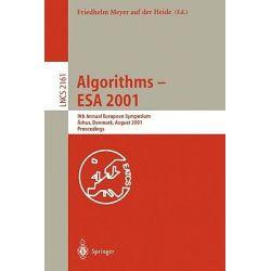 Algorithms - ESA 2001 : 9th Annual European Symposium, Aarhus, Denmark, August 28-31, 2001: Proceedings, 9th Annual Euro