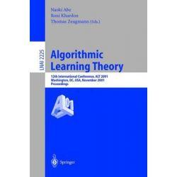Algorithmic Learning Theory: 12 International Conference, ALT 2001, Washington, DC, USA, November 25-28, 2001 - Proceedi