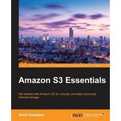 Amazon S3 Essentials by Sunil Gulabani, 9781783554898.